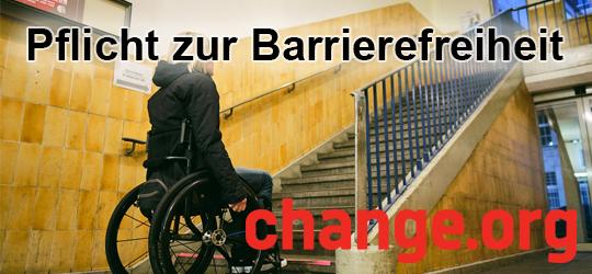 Text: Pflicht zur Barrierefreiheit. change.org. Hintergrundbild: Rollstuhlfahrerin steht vor einer Treppe im Treppenhaus.