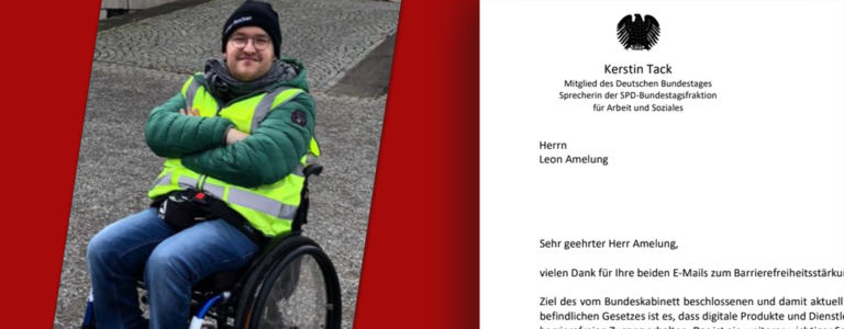 Leon Amelung im Rollstuhl mit Warnweste und verschränkten Armen. Daneben ein Ausschnitt eines Briefes von Kerstin Tack (MdB).